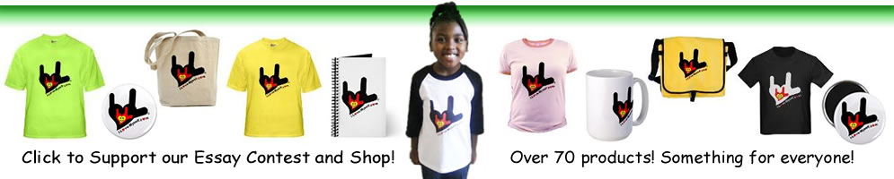 Click Here to Shop Our Online Store of over 70 Products and support our annual essay contest!